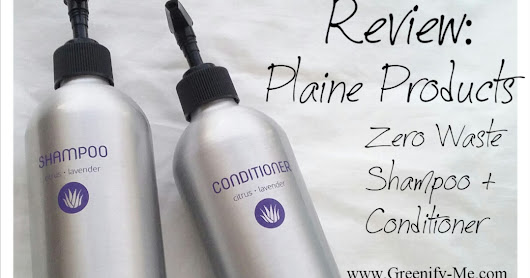 Review: Plaine Products - Zero Waste Shampoo + Conditioner