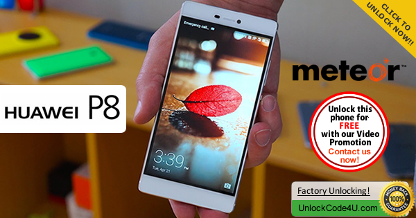 Factory Unlock Code Huawei P8 from Meteor