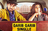 Qarib Qarib Singlle  Budget &  Box Office Collection