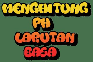 Menghitung pH larutan Basa