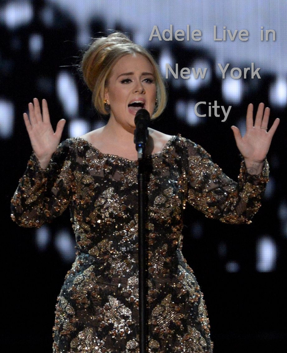 Adele • Live in New York City (Radio City Music Hall) 2015