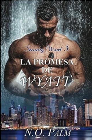 La promesa de Wyatt - N. Q. Palm