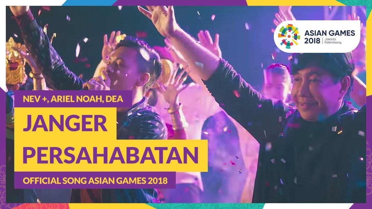 Lirik Lagu Janger Persahabatan Offiacil Asian Games 2018
