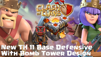 Base Pertahanan TH 11 COC Update Bomb Tower Terbaru 2017
