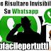 Come Risultare Invisibile Su Whatsapp - Ecco Come Leggere I Messaggi Senza Comparire Online