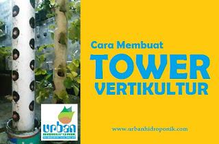 cara membuat tower vertikultur