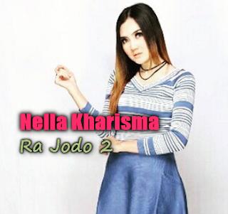Nella Kharisma, Dangdut Koplo, 2018, Download Lagu Nella Kharisma Ra Jodo 2 Mp3 (4,55MB)