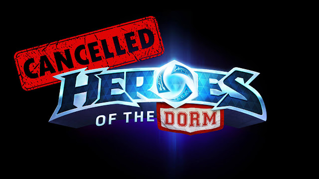 blizzard heroes dorm esports cancelled 2019