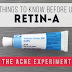 10 Things to Know Before Using Retin-A :: The Acne Experiment