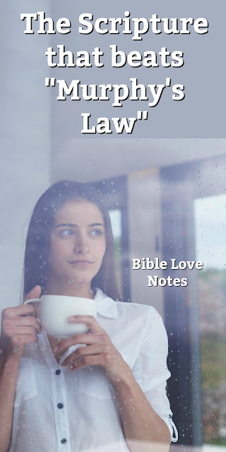 An interesting look at Murphy's Law and Romans 8:28. Check out his 1-minute devotion and see what you think. #BibleLoveNotes #Bible