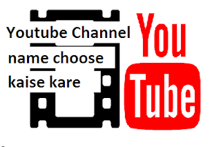 youtube channel name choose kare
