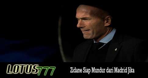 Zidane Siap Mundur dari Madrid Jika
