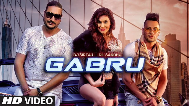Gabru  Song Lyrics by  Dj Sirtaj & Dil Sandhu | Latest Punjabi Song 2019