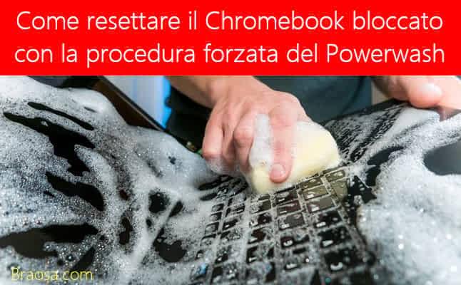 Come forzare lo sblocco di Chromebook con il Powerwash