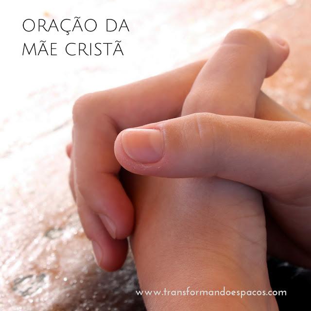 Reflexões |  Oração da mãe cristã