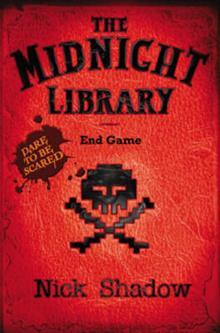 The Midnight Library : End Game (Vol III) by Nick Shadow