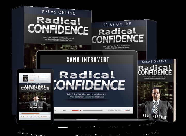 Radical Confidence