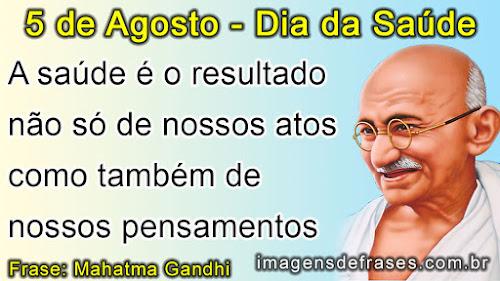 dia da saude, frases de Gandhi
