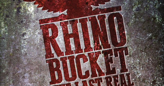 "Rhino Bucket ""The Last Real R'n'R"" (2017)"