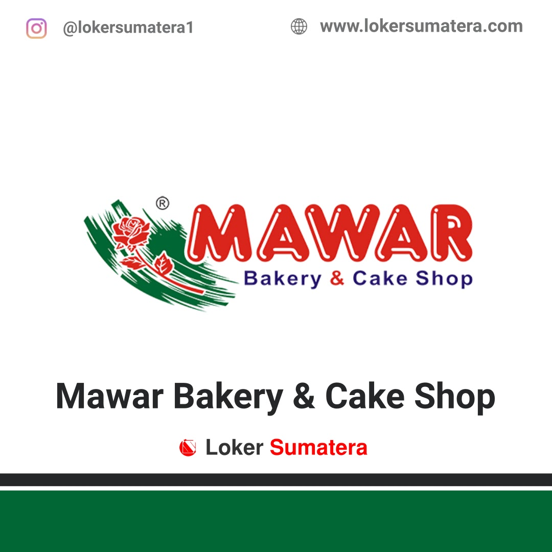 Lowongan Kerja Mawar Bakery & Cake Shop Medan Februari 2020