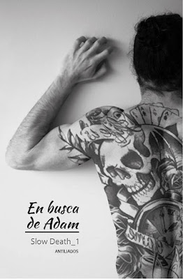 LIBRO - En busca de Adam (Slow Death #1)  Antiliados (Marzo 2016)  NOVELA ROMANTICA  Edición Digital Ebook Kindle  Comprar en Amazon España