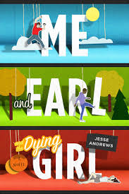 https://www.goodreads.com/book/show/12700353-me-and-earl-and-the-dying-girl?ac=1&from_search=true