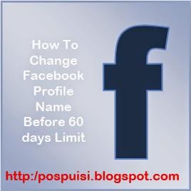 Cara-Mengganti-Nama-Profil-Facebook-Sebelum-Batas-60-Hari
