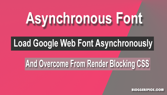 How to Load Google Web Font Asynchronously?