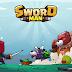 [Mod] Sword Man: Monster Hunter (Infinite Money) v1.3.3 Offline - Free Download
