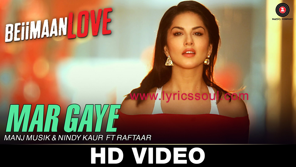 The Mar Gaye lyrics from '', The song has been sung by Manj Musik, Nindy Kaur, Raftaar. featuring , , , . The music has been composed by Manj Musik, , . The lyrics of Mar Gaye has been penned by Raftaar