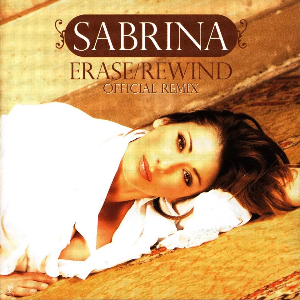 EL RINCON DE LUIS: SABRINA Erase Rewind Official Remix