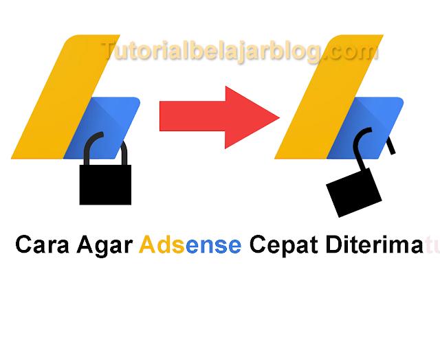 Persyaratan Agar Pendaftaran Adsense Blog Cepat Diterima
