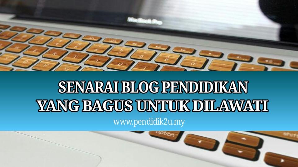 Senarai Blog Pendidikan