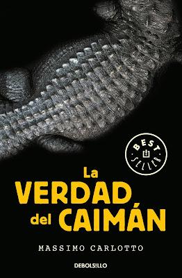 La verdad del Caimán - Massimo Carlotto (2005)