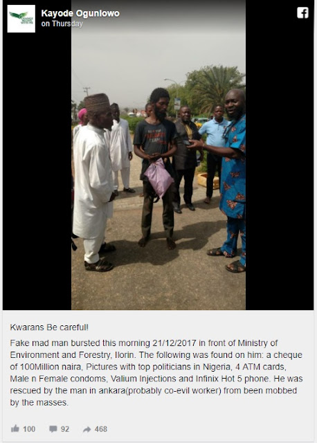 Meet Kwara 'Madman' Caught With N100m Cheque, Condoms, 4 ATM Cards, Photos Taken With Top Politicians