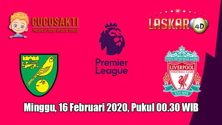 Prediksi Norwich City VS Liverpool 16 Februari 2020