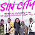 'Sin City' Starring Yvonne Nelson, Oscar Provencal, Regina Van Helvert in Cinemas from15th February 2019- See trailer here.