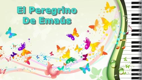 El Peregrino De Emaus