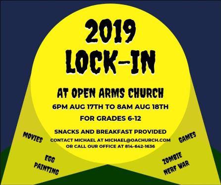 8-17 Lock-In at Open Arms Church