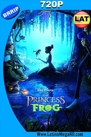 La Princesa Y El Sapo (2009) Latino HD 720p ()
