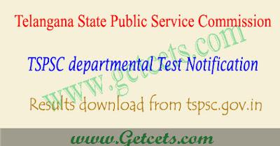 TSPSC Departmental Test 2019 Result download May/Nov