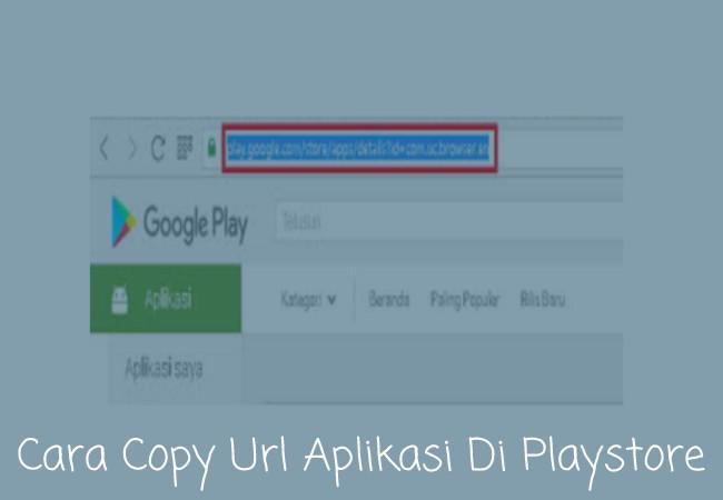 Cara Mengetahui / Melihat Dan Menyalin URL Aplikasi Google Play Store Terbaru