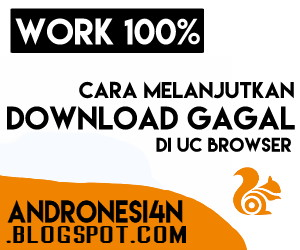 Cara Melanjutkan Download atau Unduhan yang gagal di uc browser