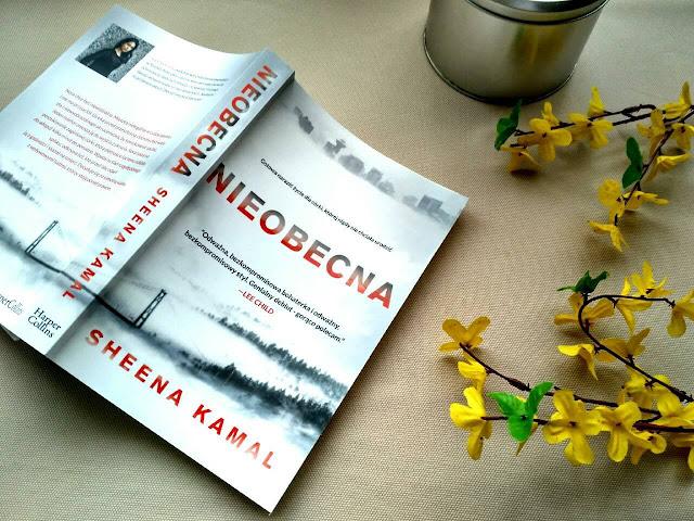 """Jak odnaleźć się w świecie pełnym zła? - recenzja książki Sheeny Kamal pt.""""Nieobecna"""""""