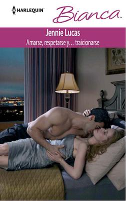 Jennie Lucas - Amarse, Respetarse Y... Traicionarse