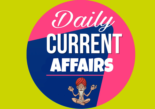 Daily Current Affair | Daily Gk