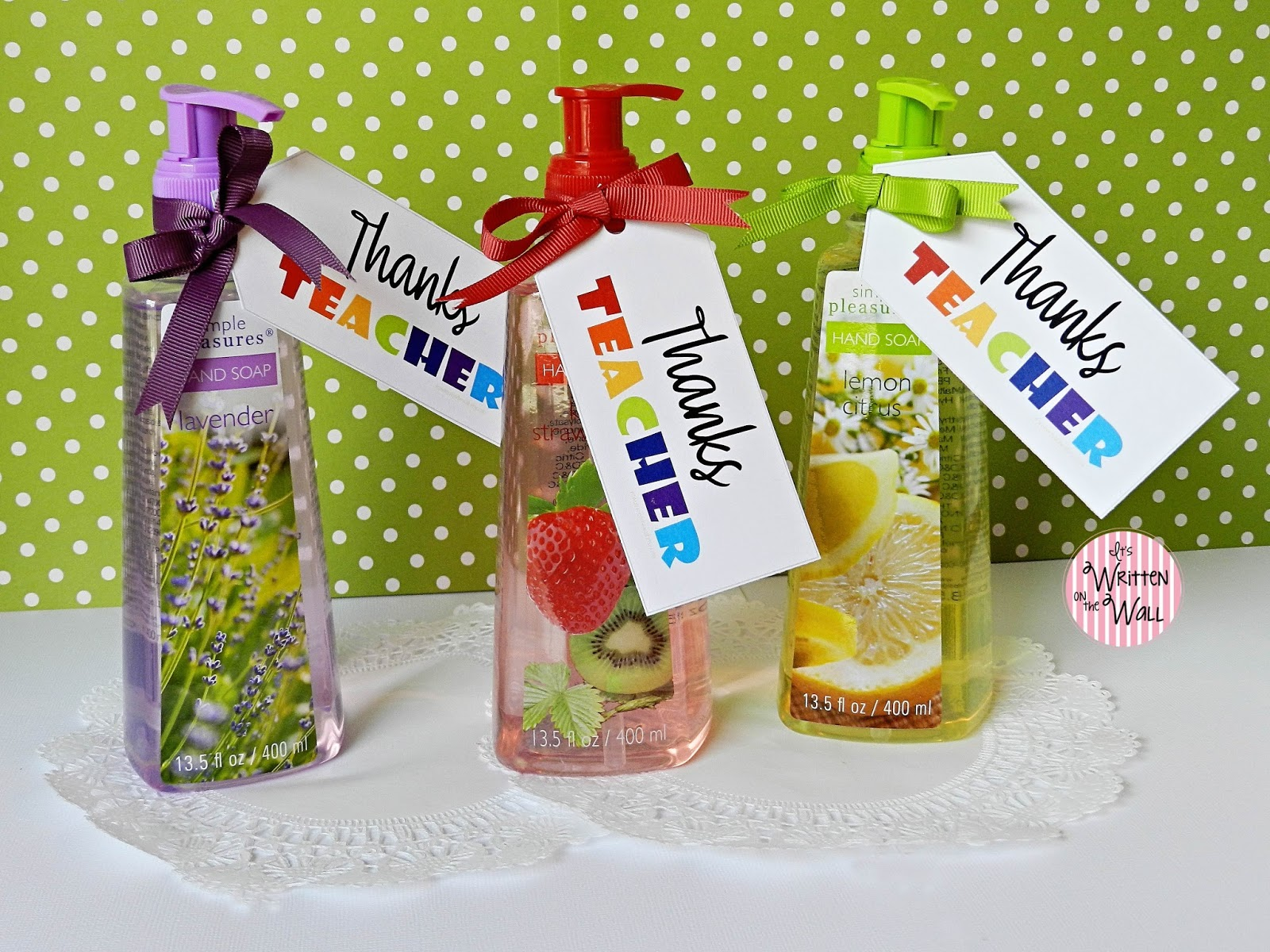 It's Written on the Wall: Fabulous Teacher Appreciation Gift Ideas ...