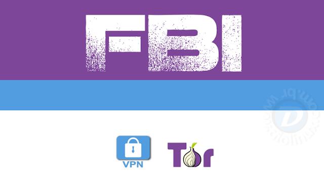 FBI investigará VPN ou TOR