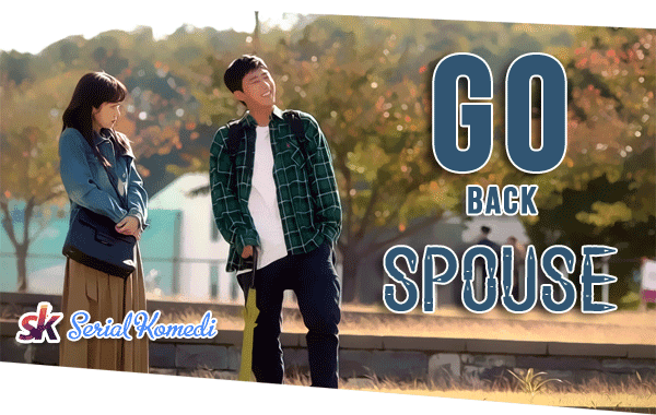 Serial Go Back Spouses Episode 6