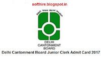 Delhi Cantonment Board Junior Clerk Admit Card